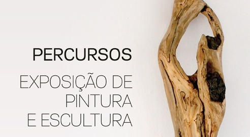 """""""Percursos"""", Exposição de Pintura e Escultura de Maria Ana Simões"""
